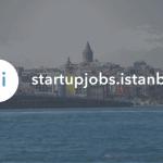 Teknoloji Odaklı Girişimlerde İş Bulmanın Kolay Yolu: Startup Jobs Istanbul